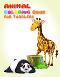 Animal Coloring Book for Toddlers: Fun and Cute Coloring Book for Children, Preschool, Kindergarten age 3-5