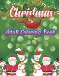 Christmas Adult Coloring Book: a beautiful coloring book with Christmas