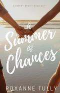 A Summer of Chances