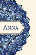 Mandala Notebook with Personalized Monogram Anna: A personalized monogram notebook just for you!