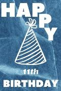 Happy 11th Birthday: 11th Birthday Gift / marble blue Journal / Notebook / Diary / Unique Greeting & Birthday Card Alternative