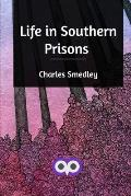 Life in Southern Prisons