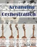 The Art of Arranging and Orchestration