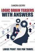 Logic Brain Teasers with Answers: Knossos Puzzles - Large Print for Fun Travel