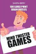Mind Twister Games: Irasuto Puzzles - 100 Large Print Brain Puzzles