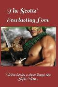 The Scotts' Everlasting Love: When Love Has a Chance Through Time
