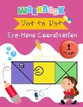 Dot to Dot Eye-Hand Coordination Workbook 4-6 Ages: Early Learning Activity Book