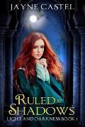 Ruled by Shadows: An Epic Fantasy Romance