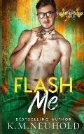 Flash Me