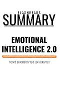Summary: Emotional Intelligence 2.0 by Travis Bradberry and Jean Greaves: How to Get Your Way in Business and in Life