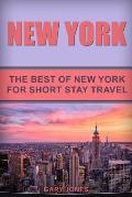 New York: The Best of New York for Short Stay Travel