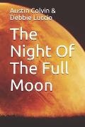 The Night of the Full Moon