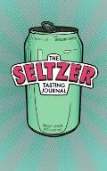 The Seltzer Tasting Journal
