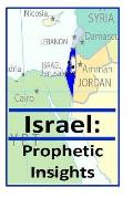 Israel: Prophetic Insights