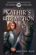 Kathir's Redemption: Book Six of the Dragon Stone Saga