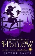 A Dastardly Death in Hillbilly Hollow