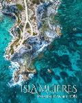 Isla Mujeres Paradise Planner 2019: Stunning Punta Sur Image Brings Isla Mujeres to Your Every Day Life. Weekly and Monthly Views Help Schedule Your N