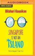 Singapore Is Not an Island: Views on Singapore Foreign Policy