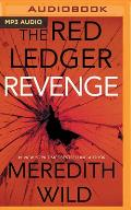 Revenge: The Red Ledger: 7, 8 & 9