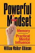 Powerful Mindset: Memory and Practical Mental Influence