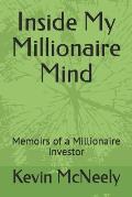 Inside My Millionaire Mind: Memoirs of a Millionaire Investor