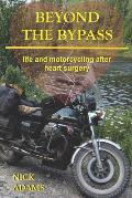 Beyond the Bypass: Life and Motorcycling After Heart Surgery