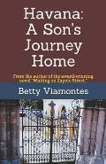 Havana: A Son's Journey Home