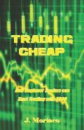 Trading Cheap: How Beginner Traders Can Start Trading with $500