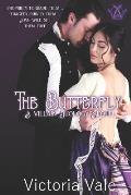 The Butterfly: A Villain Duology Sequel