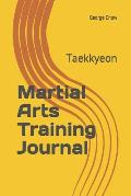 Martial Arts Training Journal: Taekkyeon