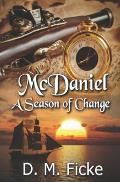 McDaniel: A Season of Change
