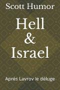 Hell and Israel: Apr?s Lavrov Le Deluge