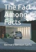 The Fact Among Facts