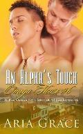 An Alpha's Touch: (a Nonshifter Alpha/Omega Mpreg Romance)
