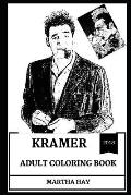 Kramer Adult Coloring Book: Legendary Seinfeld Character and Great Michael Richards, Comedy Icon and Laughing Star Inspired Adult Coloring Book