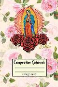 College Ruled Composition Notebook: Guadalupe Christian Writing Journal
