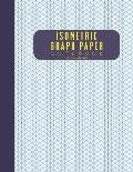 Isometric Graph Paper Notebook 8.5 X 11 200 Pages