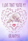 I Love That You're My Grandma Keepsake Journal Doves: Lined Decorated Pages for Notes and Memories Lavender Watercolor