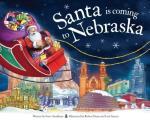 Santa Is Coming to Nebraska