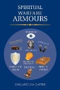 Spiritual Warfare Armours