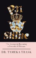P31w Shine: The Journey to Becoming a Proverbs 31 Woman
