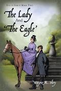 The Lady and 'The Eagle': Eagles Series Book Two