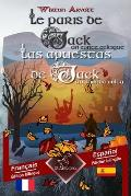 Les Paris de Jack (Un Conte Celtique) - Las Apuestas de Jack (Un Cuento Celta): Bilingue Avec Le Texte Parall?le - Textos Biling?es En Paralelo: Fran?