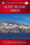 Aunt Bessie Tries