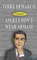 Angels Don't Wear Armani