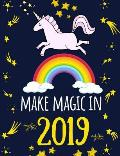 Make Magic in 2019: Page-A-Day Daily Diary & Planner for Girls (Unicorn Magic Series)