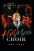 Joyful Noise: The Hot Mess Choir