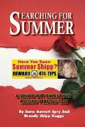 Searching for Summer: A Solved but Unresolved Missing Persons Case