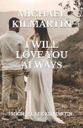 My Love Always: Edition One