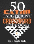 50 Extra Large Print Crossword Puzzles: This Is a Special Jumbo Print Easy Crosswords Puzzles for Seniors with Today's Contemporary Dictionary Words V